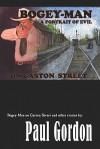 Bogey-Man on Gaston Street - Paul Gordon