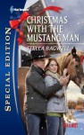 Christmas with the Mustang Man - Stella Bagwell