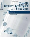 CompTIA Security+ Certification Study Guide, Third Edition: Exam SY0-201 3E - Ido Dubrawsky, Jeremy Faircloth