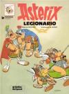 Astérix legionario - René Goscinny, Albert Uderzo