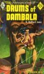 Drums of Dambala - H. Bedford-Jones
