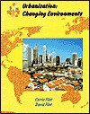 Urbanisation: Changing Environments - Corrin Flint, David Flint