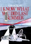 I Know What You Did Last Summer - Lois Duncan