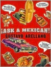 Ask a Mexican - Gustavo Arellano, William Dufris, Christine Marshall