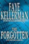 The Forgotten (Peter Decker/Rina Lazarus, #13) - Faye Kellerman