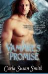 A Vampire's Promise - Carla Susan Smith