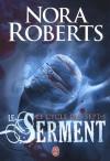 Le serment (Le cycle des sept, #1) - Maud Godoc, Nora Roberts