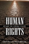 Human Rights: Beyond the Liberal Vision - Judith R. Blau