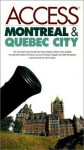 Access Montreal & Quebec City (2nd ed) - Richard Saul Wurman