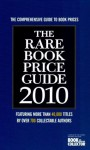 The Rare Book Price Guide 2010 (Book & Magazine Collector) - Jonathan Scott