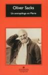 Un antropólogo en Marte: siete relatos paradójicos - Oliver Sacks, Damián Alou Ramis