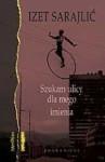 Szukam ulicy dla mego imienia - Izet Sarajlić
