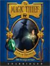The Magic Thief (Audio) - Sarah Prineas, Greg Steinbruner, Antonio Javier Caparo