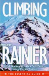 Climbing Mount Rainer: The Essentials Guide - Fred Beckey