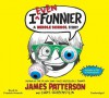 I Even Funnier: A Middle School Story - James Patterson, Chris Grabenstein