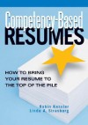 Competency-Based Resumes: How to Bring Your Resume to the Top of the Pile - Robin Kessler