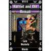 Harriet and the Heman - Lark Westerly