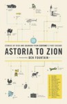 "Astoria to Zion: Twenty-Six Stories of Risk and Abandon from ""Ecotone""'s First Decade - Ben Fountain"