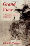Grand View - John W. Hancock