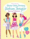 Sticker Dolly Dressing Fashion Designer Spring Collection (Usborne Sticker Dolly Dressing) - Fiona Watt, Stella Baggott