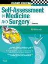 Crash Course: Self-Assessment in Medicine and Surgery: Sbas and Emqs in Medicine and Surgery - Neel Sharma, Daniel Horton-Szar