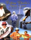 Fishing Florida's Space Coast: An Angler's Guide Ponce De Leon Inlet To Sebastian Inlet (Angler's Guide) - John Kumiski