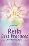 Reiki Best Practices: Wonderful Tools of Healing for the First, Second and Third Degree of Reiki - Walter Lübeck, Frank Arjava Petter