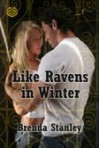 Like Ravens in Winter - Brenda Stanley