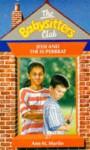 Jessie and the Superbrat (The Babysitters Club, #27) - Ann M. Martin