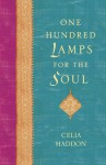 One Hundred Lamps for the Soul - Celia Haddon
