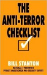 The Anti-Terror Checklist: Preparing for the Unthinkable - Bill Stanton