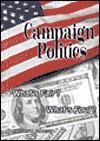 Campaign Politics: What's Fair? What's Foul? - Kathiann M. Kowalski