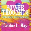 Power Thoughts - Louise L. Hay