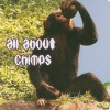 All about Chimps - Cindy Rodriguez