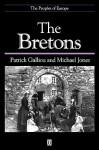 The Bretons - Patrick Galliou, Michael Jones
