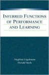 Inferred Functions of Performance and Learning - Siegfried Engelmann, Donald Steely