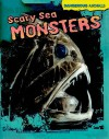 Scary Sea Monsters - Tom Jackson