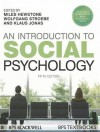 An Introduction to Social Psychology - Klaus Jonas, Miles Hewstone, Wolfgang Stroebe