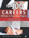 Top 100 Careers Without a Four-Year Degree - Laurence Shatkin, Michael Farr