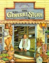 The General Store (Historic Communities) - Bobbie Kalman