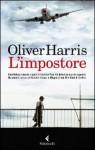 L'impostore - Oliver Harris, Delfina Vezzoli