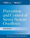 Prevention and Control of Sewer System Overflows - Water Environment Federation