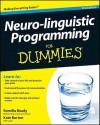 Neuro-linguistic Programming For Dummies - Romilla Ready