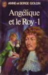 Angelique et le roy - 1 - Anne Golon