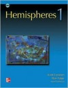 Hemispheres - Book 1 (High Beginning) - Student Book w/ Audio Highlights and Online Learning Center - Scott Cameron, Susan Iannuzzi, Mari Vargo