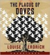 The Plague of Doves - Louise Erdrich, Peter Francis James, Kathleen Mcinerney