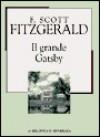 Il grande Gatsby - F. Scott Fitzgerald, Fernanda Pivano