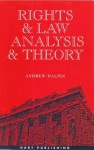 Rights and Law Analysis and Theory: Analysis and Theory - Andrew Halpin