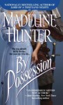 By Possession - Madeline Hunter