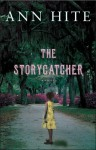 The Storycatcher - Ann Hite